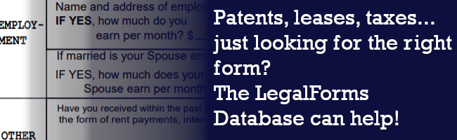 Patents, leases, taxes... just looking for the right form?  The LegalForms Database can help!